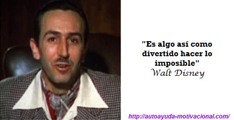 Frases De Autoayuda Walt Disney Autoayuda Motivacional